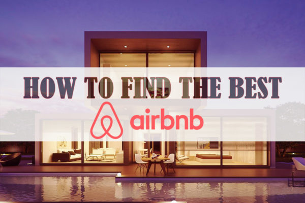 How to find the best Airbnb