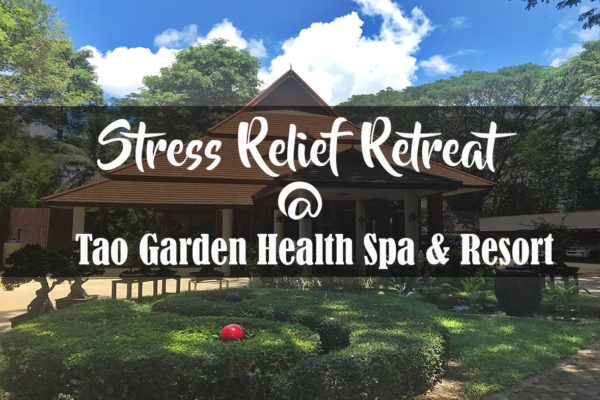 Stress Relief Retreat in Chiang Mai - Thailand Tao Garden Health Spa & Resort
