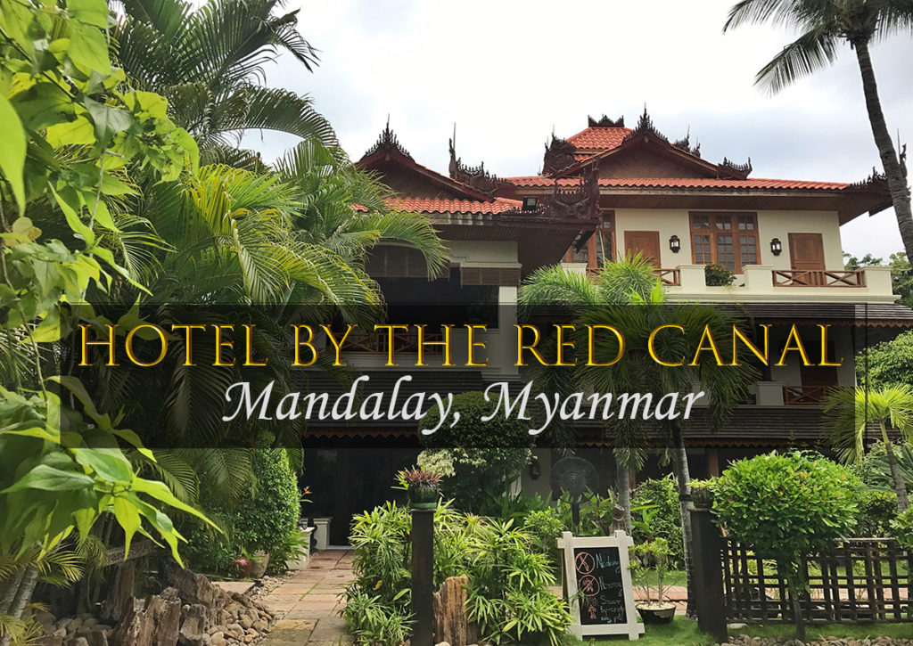 Hotel by the Red Canal in Mandalay Myanmar